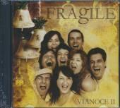 FRAGILE  - CD VIANOCE II