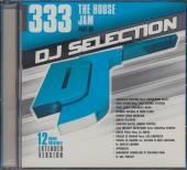 VARIOUS  - CD DJ SELECTION 333