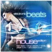 VARIOUS  - CD ELECTRONIC BEATS: HOUSE EDITIO