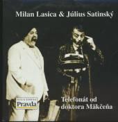 LASICA & SATINSKY & FILIP  - CD TELEFONAT OD DOKTORA MAKCENA S MILOSO