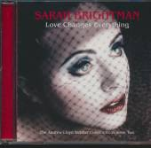 BRIGHTMAN SARAH  - CD LOVE CHANGES EVERYTHING