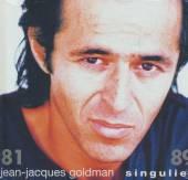 GOLDMAN JEAN-JACQUES  - CD SINGULIER 81-89