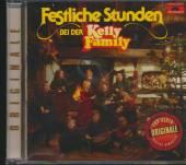 KELLY FAMILY  - CD FESTLICHE STUNDEN BEI DER