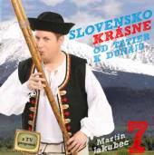 JAKUBEC MARTIN  - CD SLOVENSKO KRASNE 7