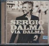 DALMA SERGIO  - CD VIA DALMA