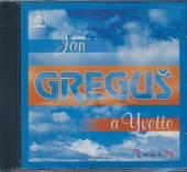GREGUSOVCI JAN A YVETTA  - CD JAN GREGUS A YVETTE