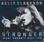 CLARKSON KELLY  - CM WHAT DOESN'T KILL YOU