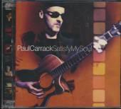 CARRACK PAUL  - 2xCD SATISFY MY SOUL