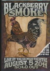 BLACKBERRY SMOKE  - DVD LIVE AT THE GEORGIA..