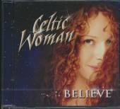 CELTIC WOMAN  - 2xCD BELIEVE (CD + DVD)