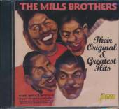 MILLS BROTHERS  - CD THEIR ORIGINAL & GREATEST