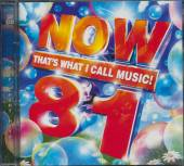 NOW 81 THAT'S WHAT I CALL MUSI  - 2xCD COLDPLAY,SHEERAN E,SANDE E...