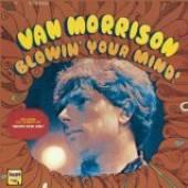 MORRISON VAN  - CD BLOWIN' YOUR MIND