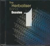 HERBALISER BAND  - CD SESSION 1