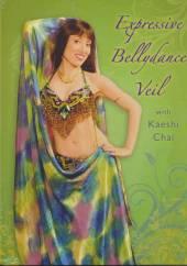 CHAI KAESHI  - DVD EXPRESSIVE BELLYDANCE..