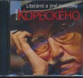 KOPECKY MILOS  - CD LITERARNI A JINE POKLESKY M.KOPECKEHO