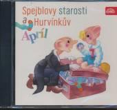 DIVADLO S + H  - CD SPEJBLOVY STAROSTI A HURVINKUV APRIL