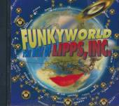LIPPS INC  - CD FUNKYWORLD: BEST OF