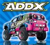 VARIOUS  - 2xCD+DVD ADDX 2