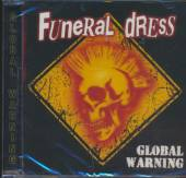 FUNERAL DRESS  - CD GLOBAL WARNING