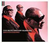 BLIND BOYS OF ALABAMA  - CD HIGHER GROUND [DIGI]