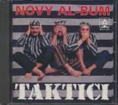 TAKTICI  - CD NOVY AL-BUM