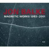 BALKE JON  - 2xCD MAGNETIC WORKS 1993-2001