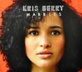 BERRY KRIS  - CD MARBLES