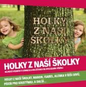 VARIOUS  - CD HOLKY Z NASI SKOLKY