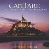 KANTOREI ST. MICHAEL  - CD CANTARE - GREGORIAN CHANTS FRO