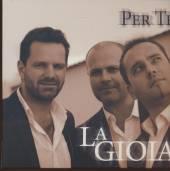LA GIOIA  - CD PER TE