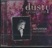 SPRINGFIELD DUSTY  - CD REPUTATION AND RARITIES