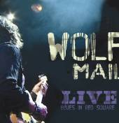 MAIL WOLF  - CD LIVE BLUES IN RED SQUARE