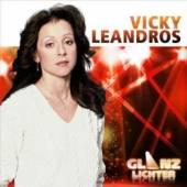 LEANDROS VICKY  - CD GLANZLICHTER