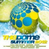 DOME SUMMER 2012  - CD DOME SUMMER 2012 (GER)
