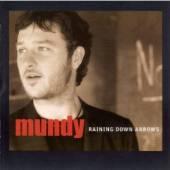 MUNDY  - CD RAINING DOWN ARROWS