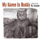 COODER RY  - CD MY NAME IS BUDDY