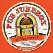 VARIOUS  - CD PUB JUKEBOX CLASSICS