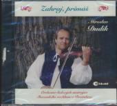 DUDIK M.  - CD ZAHRAJ PRIMAS
