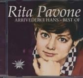 PAVONE RITA  - CD ARRIVIDERCI HANS - BEST OF