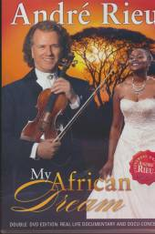 RIEU ANDRE  - 2xDVD MY AFRICAN DREAM