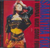 FOX SAMANTHA  - CD I WANNA HAVE SOME..