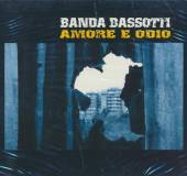 BANDA BASSOTTI  - CD AMORE E ODIO