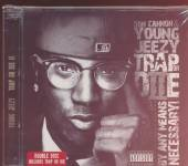 YOUNG JEEZY  - CD TRAP OR DIE II