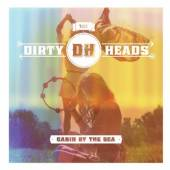 DIRTY HEADS  - CD CABIN BY THE SEA