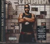 FLO RIDA  - CD MAIL ON SUNDAY