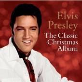 PRESLEY ELVIS  - CD THE CLASSIC CHRISTMAS ALBUM