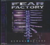 FEAR FACTORY  - CD DEMANUFACTURE