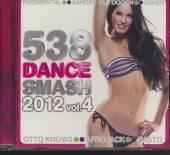 VARIOUS  - CD 538 DANCE SMASH 2012 VOL.4