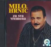 HRNIC MILO  - CD ZA SVA VREMENA